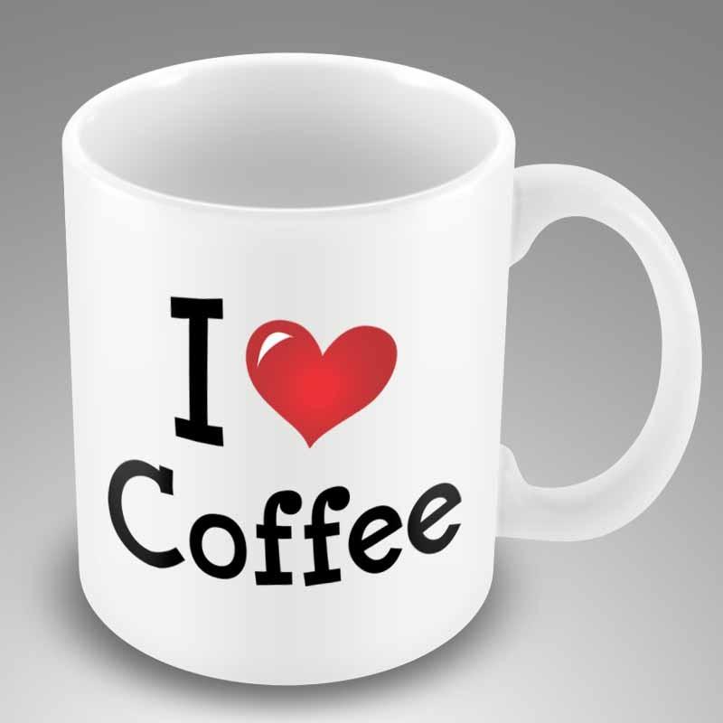 Funny Coffee Mug I Love Coffee