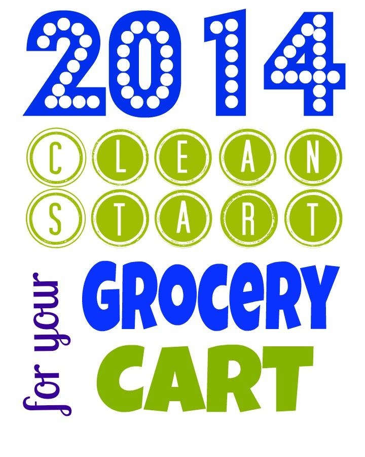 2014: A Clean Start for your Grocery Cart and Nutrition Education ...