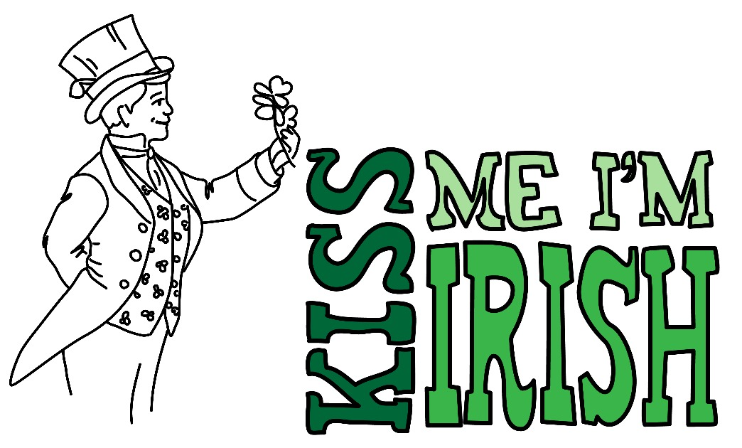 Kiss Me I'm Irish Printable - Craft Dictator