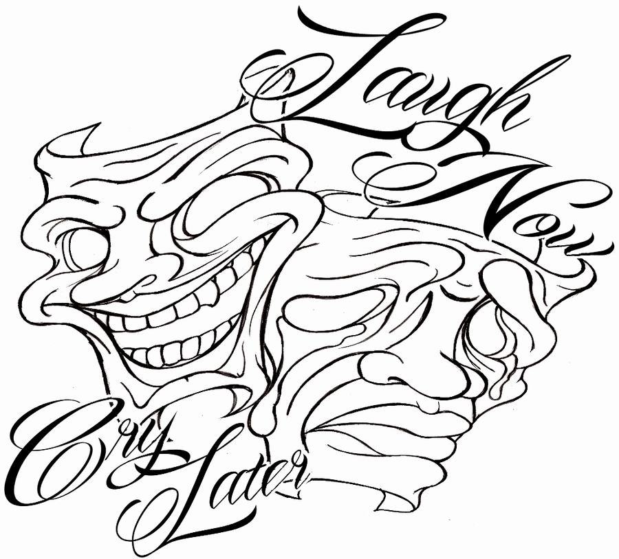 Laugh Now Cry Later Coloring Pages Smile Now Cry Later Coloring Pages