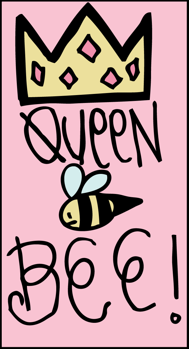 All Things Girly Illustrating: queen bee