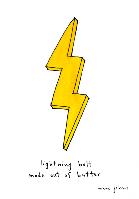 Marc Johns: lightning bolt made out of butter