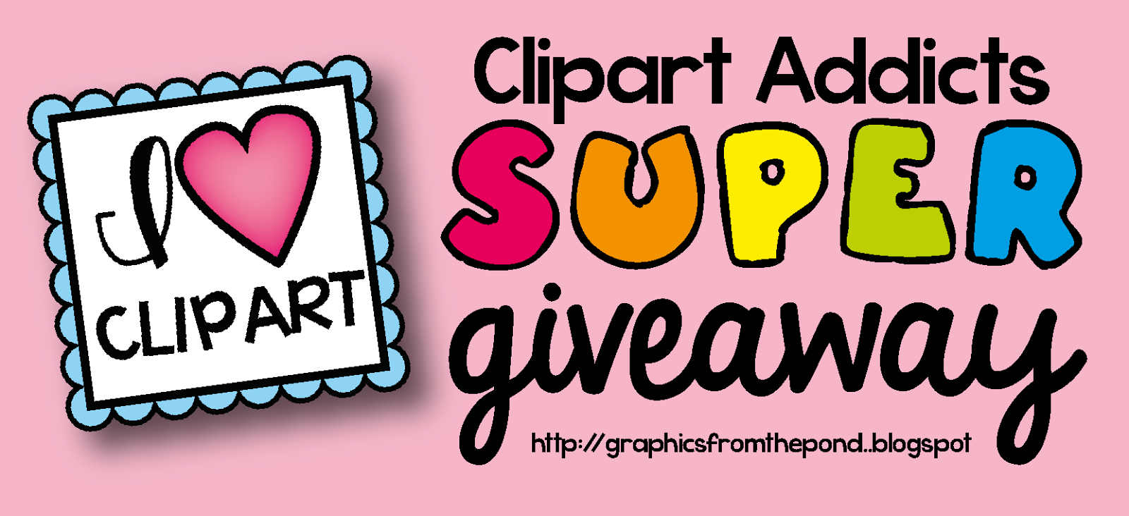 Graphics From the Pond: February SUPER Giveaway!