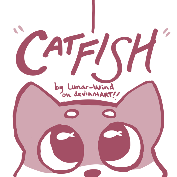 ANIMATION - YOUTUBE LINK IN DESCRIPTION] Catfish by Lunar-Wind on ...