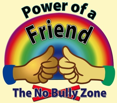 Program:  The No Bully Zone Power of a Friend  is a fully ...