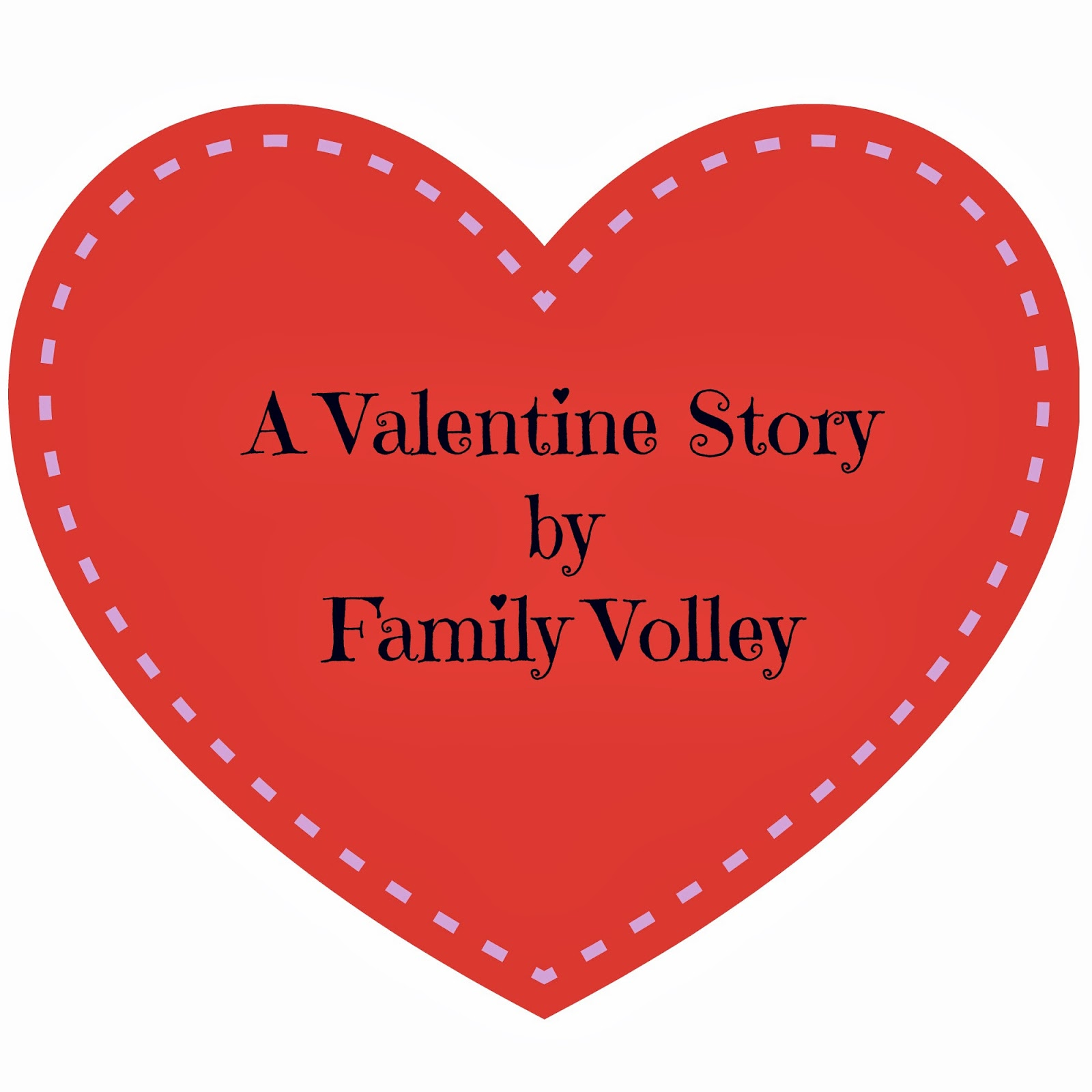 A Valentineu0027s Day Story   The Idea Room